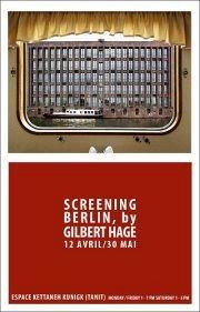 """Screening Berlin"" by Gilbert Hage"