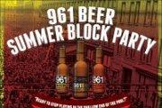 961 Beer Summer Block Party