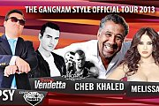 The Gangnam Style Official Tour 2013 & Hot Summer Dance with Cheb Khaled, Vendetta & Melissa
