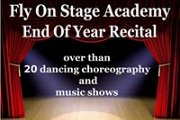 Fly On Stage Academy - End Of Year Recital 2013