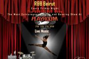 R&B Beirut at the BURLESQUE Show PLAYROOM