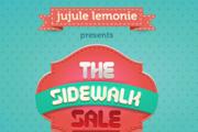 THE SIDEWALK SALE - Jujule Lemonie