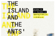 The Island & the Ants' Path at Workshop Gallery