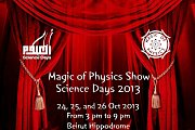 Magic of Physic Show - Part of Science Days 2013