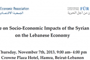 Conference: Socio-Economic Impacts of the Syrian Conflict on the Lebanese Economy