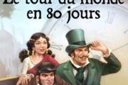 Théâtre - Le Tour Du Monde en 80 Jours