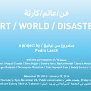 Art / World / Disaster