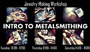 INTRO TO METALSMITHING - A Jewelry Making Workshop