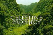Empowering Movie: The Celestine Prophecy
