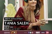 Tania Saleh -3refti Ayya Style?