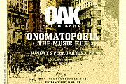 OAK at ONOMATOPOEIA - THE MUSIC HUB