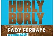 Hurly Burly with Fady Ferraye at BO18