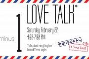 LOVE TALK: Collective Exhibition + Talks on Love