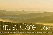Spiritual Cafe Gathering- MARCH 2014