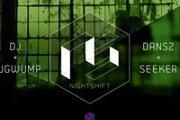 NIGHTSHIFT feat. MUGWUMP SEEKER & DANSZ