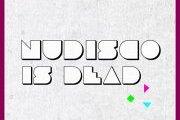NUDISCO IS DEAD w/ THE BCE, DIAMOND SETTER, KARL BACH