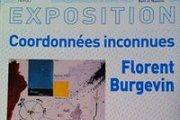 EXHIBITION Coordonnées inconnues- Florent Burgevin