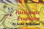 """""""Passionate Eruptions"""" by Lena Aydenian at Exode"""
