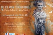 « Tu es mon territoire » Exposition de Fanny Seller et Hyam Yared