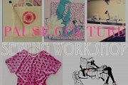 """Pause Couture  """"Sewing Workshop: Special Beginners Program"""""""