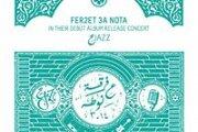 Fer2et 3a Nota in concert   ---     حJazz