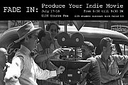 PRODUCE YOUR INDIE MOVIE - A two-day course