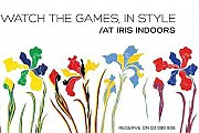 Watch the Games, in Style at Iris Indoors