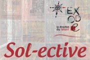 """Sol-ective"" Collective Exhibition by Exode"