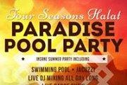Paradise Pool Party -Four Seasons Halat