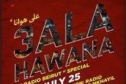 Radio Beirut presents: 3ala Hawana