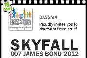 "Avant-Premiere of ""SKYFALL"" - Fundraising for Bassma"