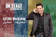 ON STAGE- ACTING Workshop conducted by Michel Hourany