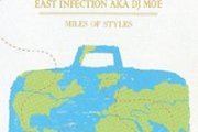 East Infection presents... Miles of Styles