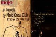 El Torosh @ MOJO Crew Club
