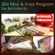 3DsMax & V-ray Program for Architects / by Nazareth ToVmassian