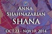 Anna SHAHNAZARIAN - SHANA - 2014