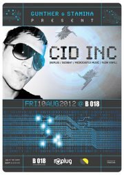 Gunther & Stamina Present CID INC at B018
