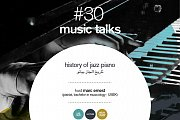 music talks 30 - history of jazz piano