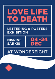 Love life to death - Lettering & Posters Exhibition