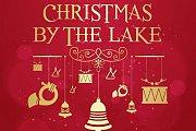 Christmas by the Lake 2014 - 2015