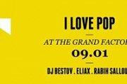 FACTORY FRIDAYS pres. I LOVE POP w/ DJ BESTOV + Friends