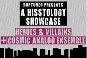 A HISSTOLOGY Showcase: HEROES & VILLAINS + COSMIC ANALOG ENSEMBLE Live at Django