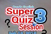 Super Quiz Session 3