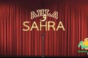AHLA W SAHRA (Stand up comedy)