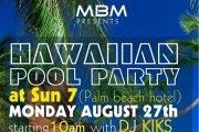 The Hawaiian Pool Party at Sun7