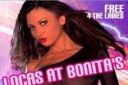 LOCAS @ BONITA'S