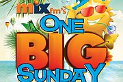 Mix FM's ONE BIG SUNDAY