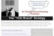 "The ""YOU Brand"" Strategy - The Ultimate Personal Branding Workshop"