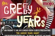 The Greedy Years Night