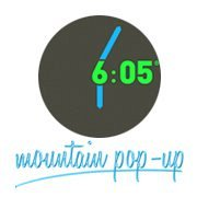 6:05 Mountain Pop-up
